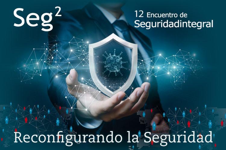 Seg2 Encuentro de Seguridad Integral