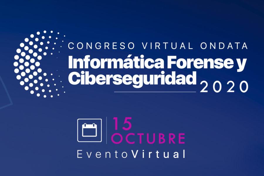 Cartel del Congreso Virtual Ondata Informática Forense y Ciberseguridad 2020