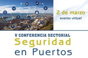 VI Conferencia Sectorial Seguridad en Puertos
